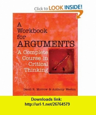 Workbook for Arguments - A Complete Course in Critical Thinking pdf