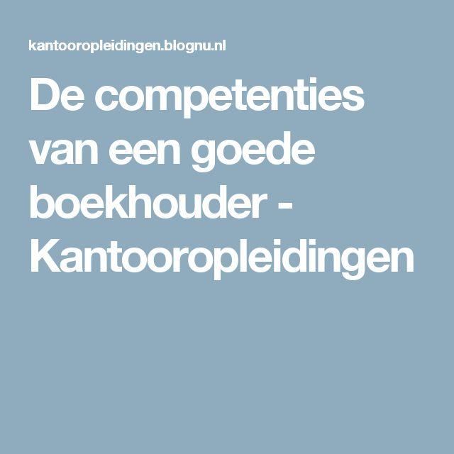 De competenties van een goede boekhouder - Kantooropleidingen