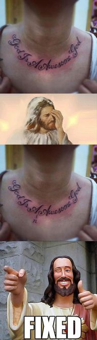 Sucks to be the person that got this tattoo and shame shame for both the person who got this tattoo and the tattoo artist for not double and triple checking for grammar! Fail!