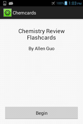 Study on the go with these chemistry review flashcards! Learn about chemical nomenclature, solubility rules, acid-base strengths, and more. Chemcards has everything you need to ace that first test of the school year.Created for the AP Chemistry program at Winston Churchill High School in Potomac, Maryland.Want something similar for Android 2.x? Check out ChemPack: