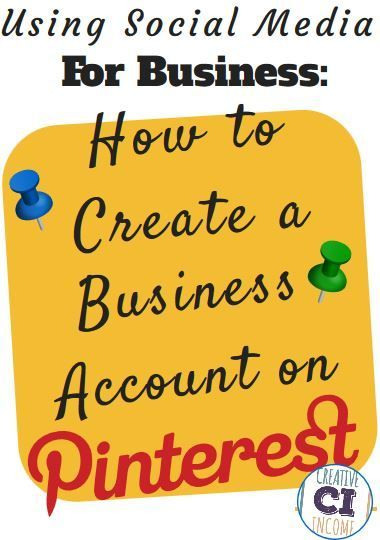 Using Social Media for Business: How to Create a Business Account on Pinterest business tips #succeed #business