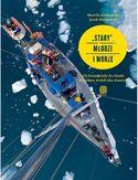 Stary, młodzi i morze. Od Antarktydy do Alaski. Wyprawa wokół obu Ameryk, książka Marcina Jamkowskiego i Jacka Wacławskiego, wydana nakładem Wydawnictwa Bezdroża #zagle, #zeglowanie, #bezdroza