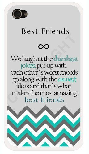 "Best Friends Quote iPhone 4 Case - ""We laugh at the dumbest jokes, put up with the worst moods, go along with the craziest ideas, and that's what makes us the most amazing best friends"" Chevron iPhone 4s Case with Best Friends Quote (752423674671) White hard cover snap on case - Fits iPhone 4 and iPhone 4s Great gift for your BFF! Find more of these to fit each of your friends - search ""StarShine Best Friends iPhone"" Designed and sold exclusively by StarShine - USA Made"