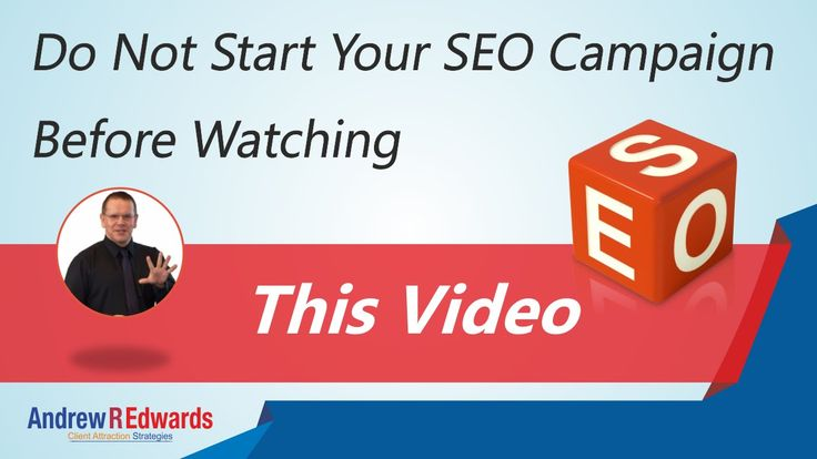 Do not start your SEO campaign before watching this video