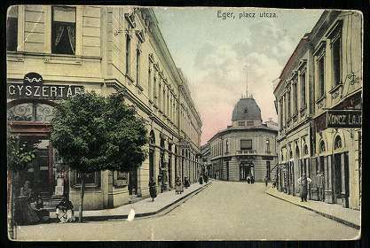 Eger, Piac utca - ma Bajcsy-Zsilinszky Endre utca | Képcsarnok | Hungaricana