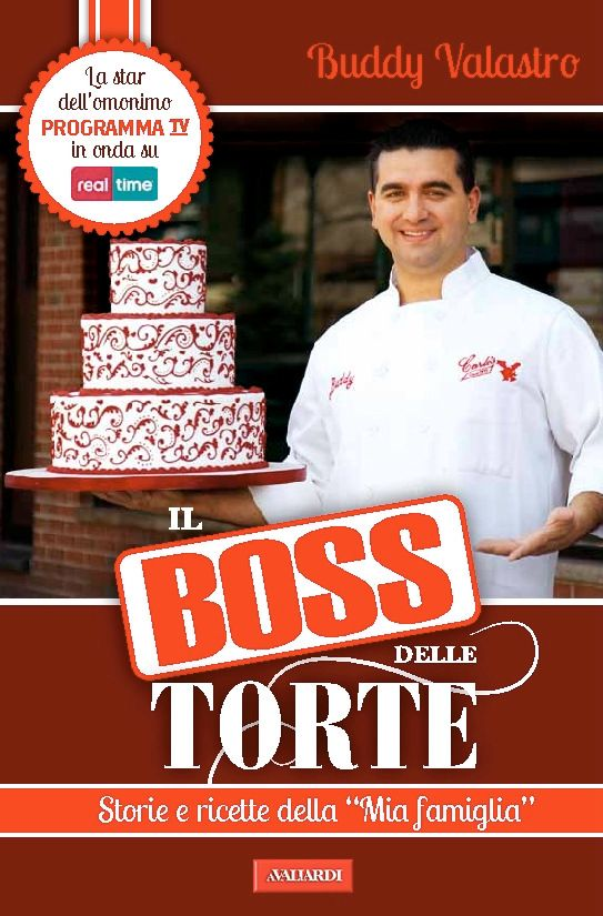 1. Il boss delle torte.  Tutte le volte che c'è lo guardo molto volentieri anche più puntate di seguito