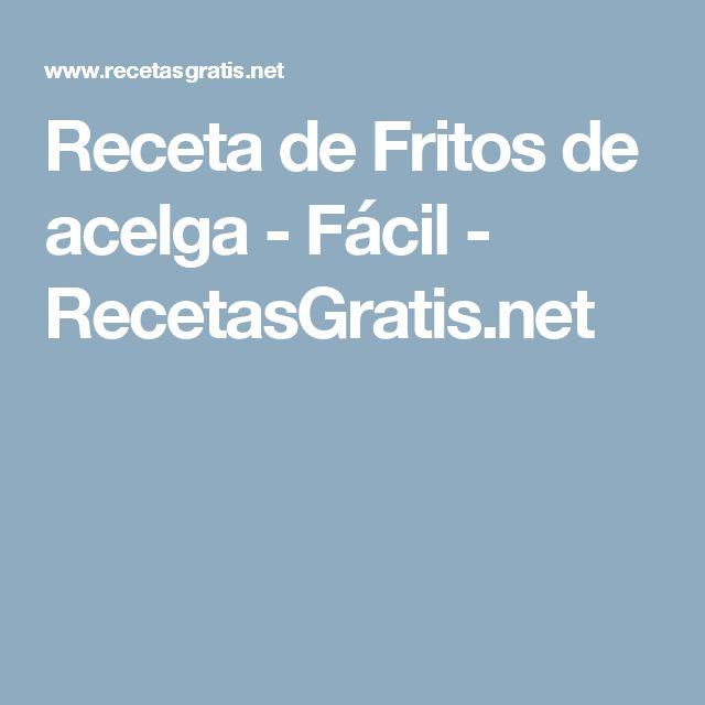 Receta de Fritos de acelga - Fácil - RecetasGratis.net