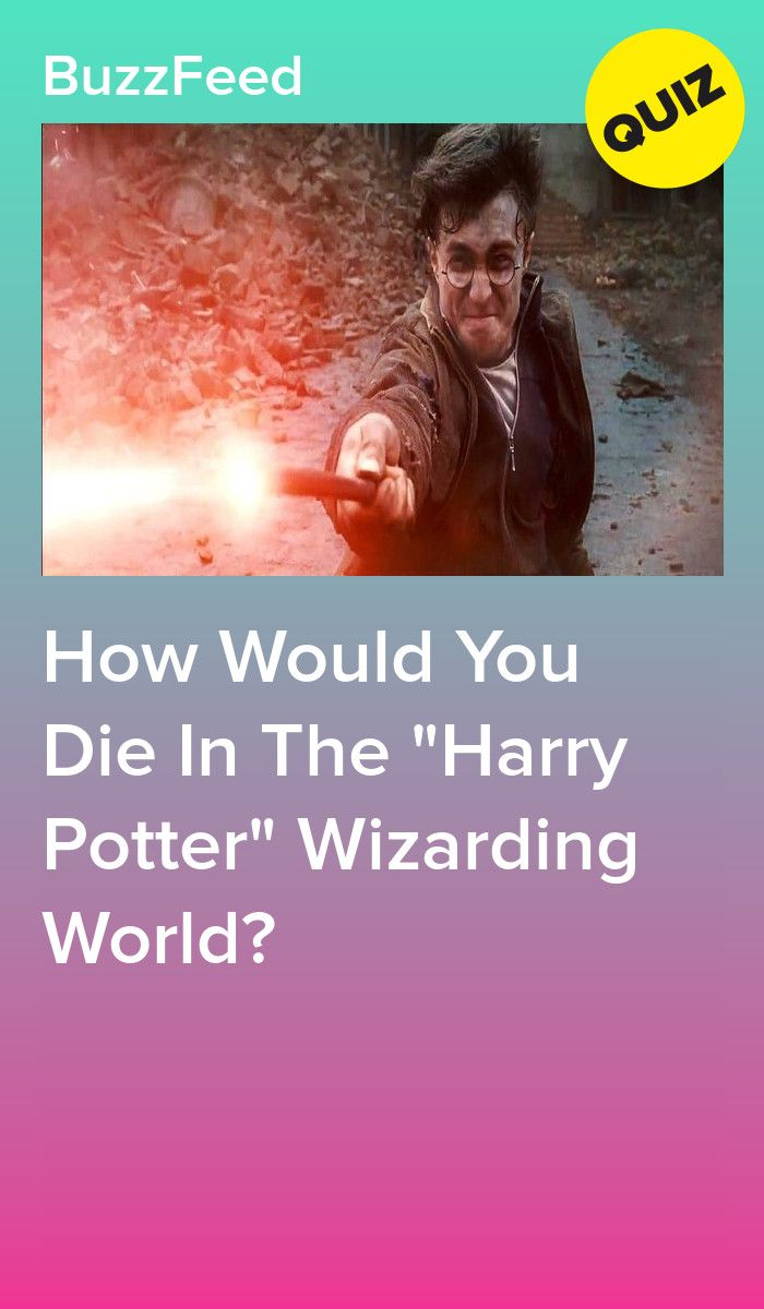 How Would You Die In The