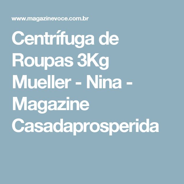 Centrífuga de Roupas 3Kg Mueller - Nina - Magazine Casadaprosperida