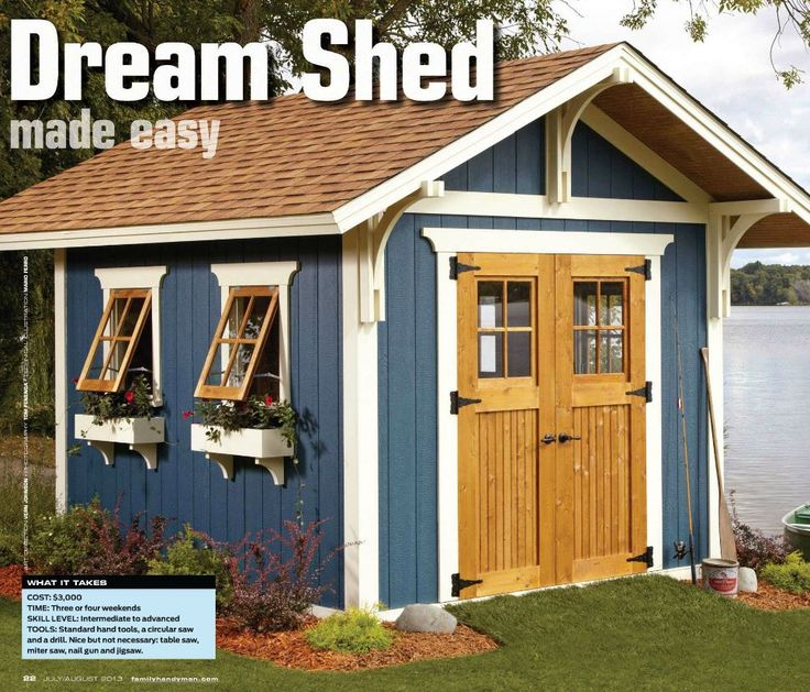 Love the style of this shed! Family Handyman JUL / AUG 2013