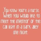 .: Nur Call Lights, Quote, Cna, So True, Only Week, Nur Humor, Nur Student, Nursing Home, Nur Stuff
