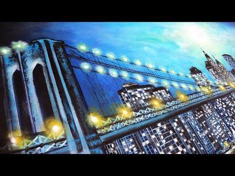 "Pintura en Óleo ""Brooklyn Bridge, New York at night"" Proceso. Artista Visual Sandoval - YouTube"