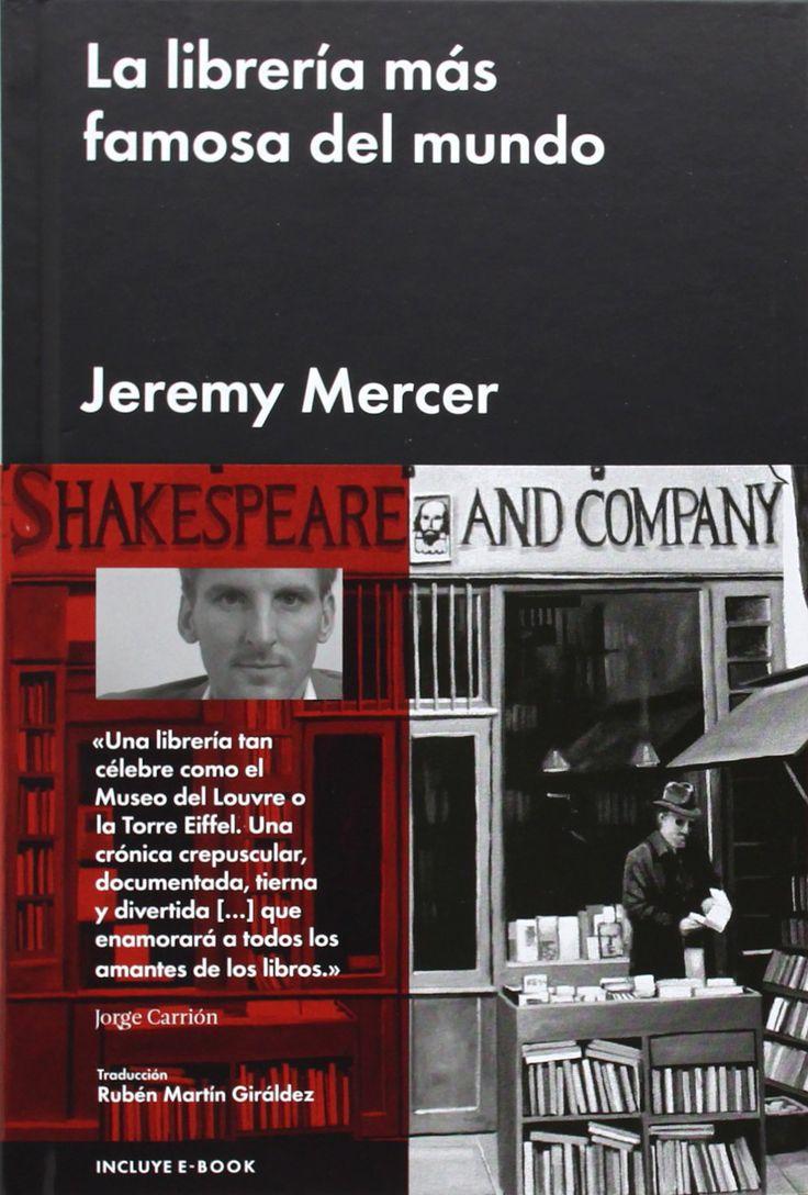 La libreria más famosa del mundo Jeremy Mercer