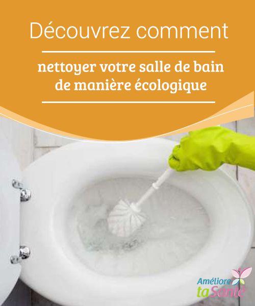 Best Salle De Bain écologique Ideas On Pinterest Bain De - Bicarbonate de soude nettoyage salle de bain