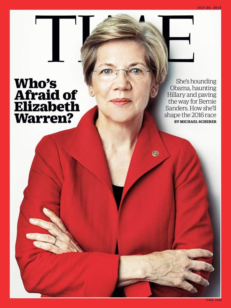 See TIME's new cover: Who's Afraid of Elizabeth Warren? How she'll shape the 2016 race