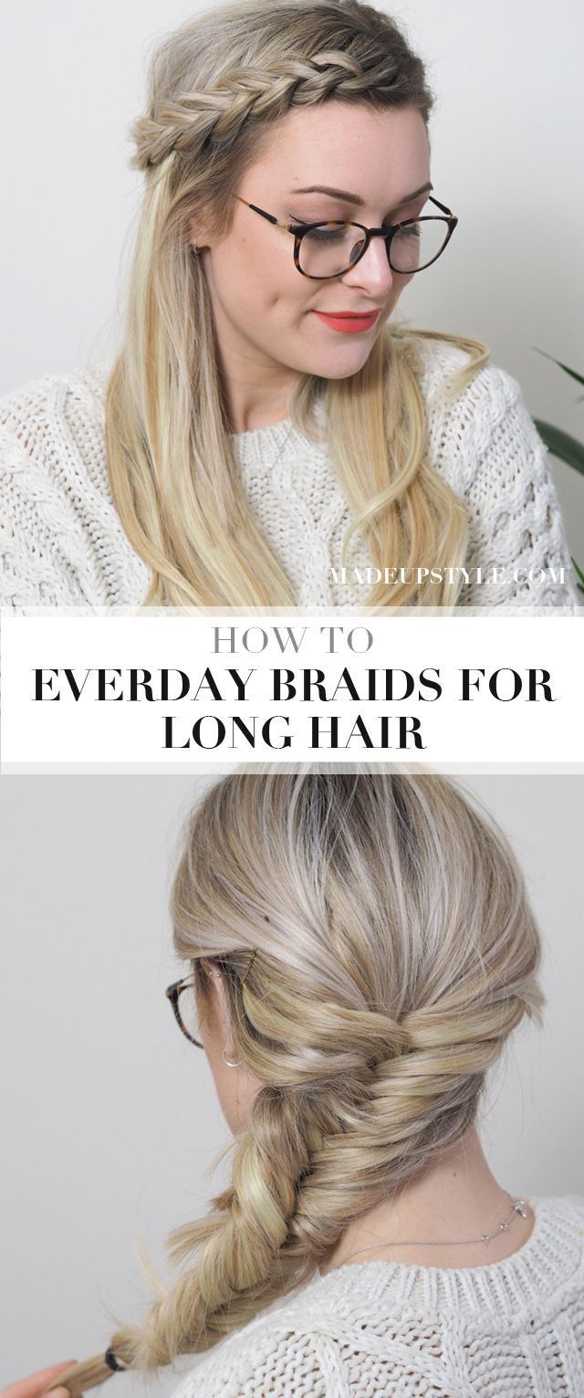 Easy Everyday Braids For Long Hair Fishtail Braid Tutorial