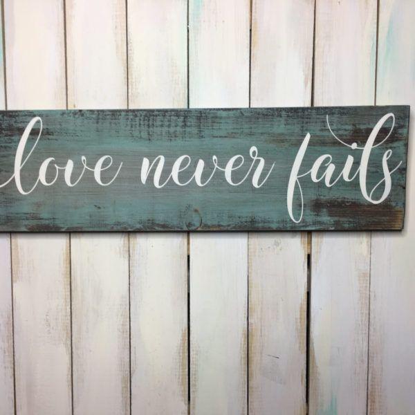 Lover Never Fails Sign- Scripture Sign- Bible Verse- Rustic Sign- Farmhouse Decor- 1 Corinthians 13:8 Sign- Home Decor- Love Wood Sign- Art