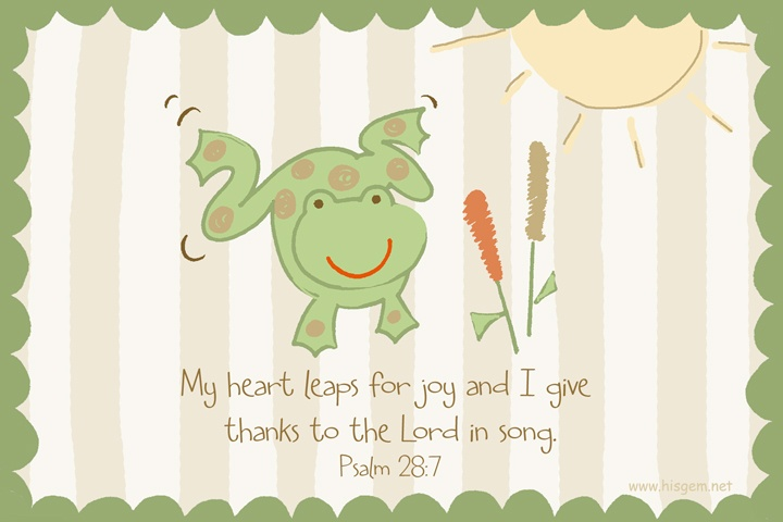 Psalm 28:7 My heart leaps for joy and I give thanks to the Lord in song.: Party Themed, School, Bulletin Board, God Bulletin, Heart Leaps, Bible Verses