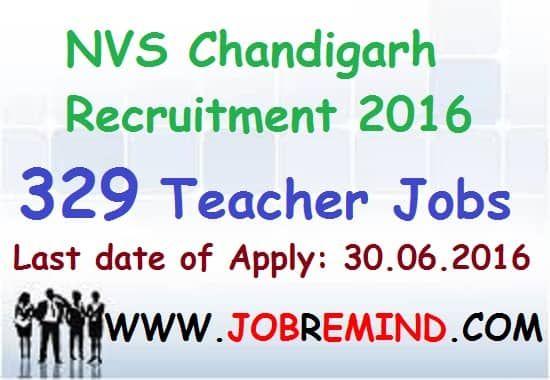 NVS Chandigarh Recruitment 2016 latest teacher 329 vacancies apply TGT & PGT jobs