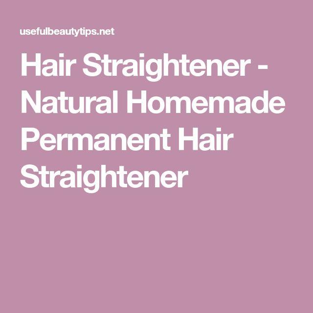 Hair Straightener - Natural Homemade Permanent Hair Straightener