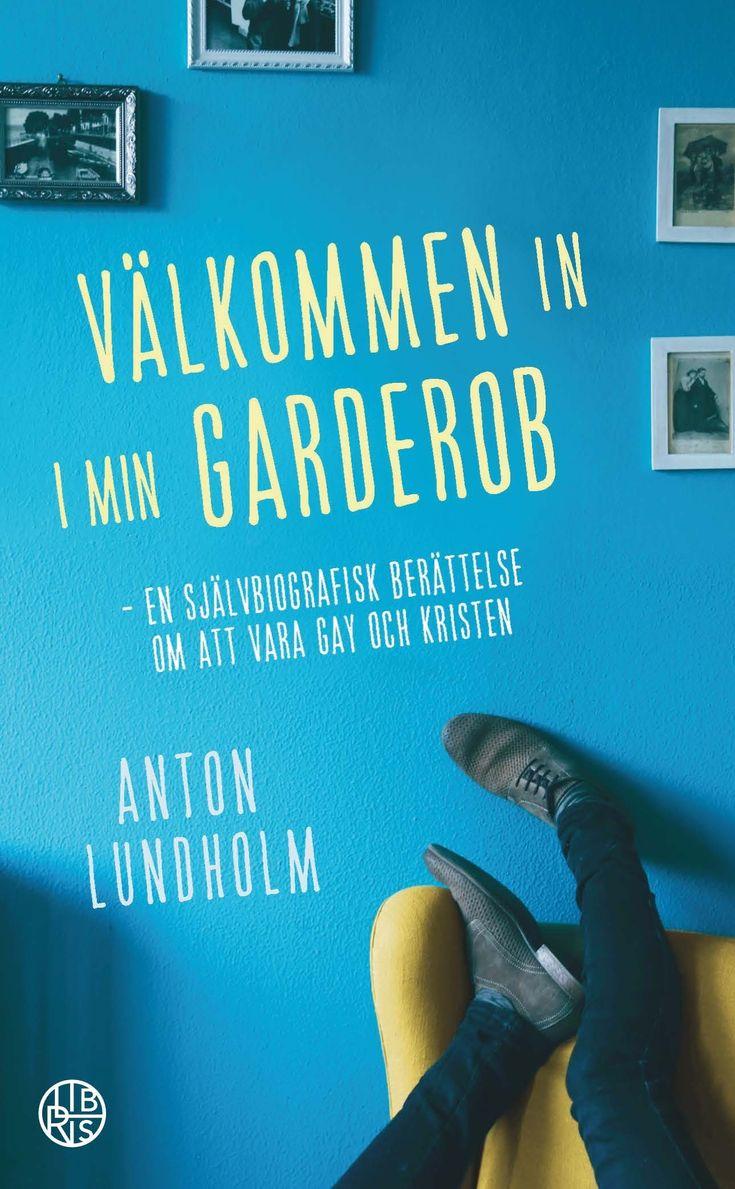 Välkommen in i min garderob - av Anton Lundholm