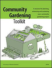 Community Gardening Toolkit from the University of Missouri ExtensionGardens Kitchens, Univers Of Missouri, Green Spaces, Missouri Extensions, Gardens Toolkit, Extened Guide, Community Gardens, Missouri Extened, Universe Of Missouri