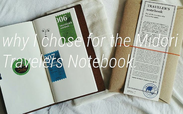 Why I chose for the midori travelers notebook!