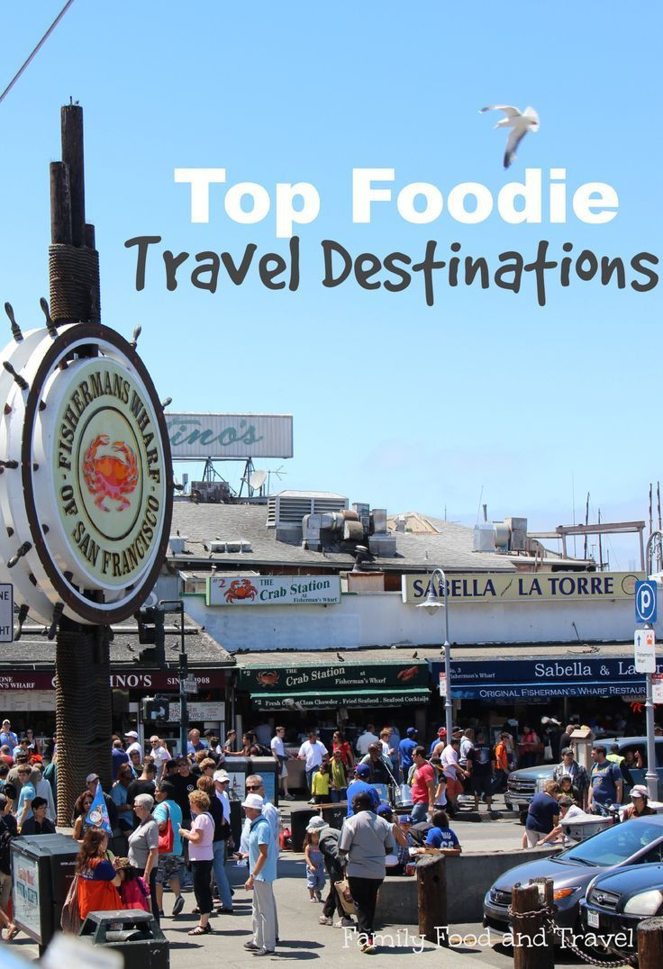 Top Foodie Travel Destinations - Looking for a vacation fit for foodies? Check out our list of the best places for every food lover.