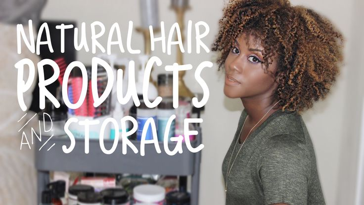 My Natural Hair Products + Storage Solution | iknowlee