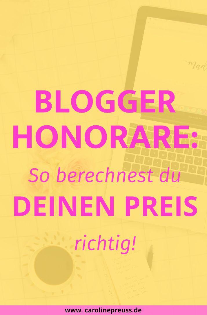 Blogger Honorare & Preise: Was dein Blog wirklich wert ist! Erfahre, wie du deinen Preis als Blogger oder Freelancer richtig berechnest!