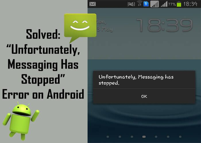 """How to fix """"Unfortunately, #Messaging Has Stopped"""" Error on #Android. 1. Soft #Reset Android Phone. 2. Clear Cache and Clear #Data of #MessageApp and more solutions."""