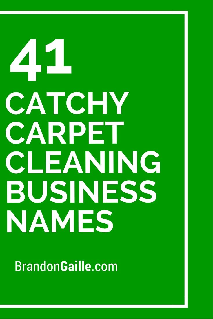 101 Catchy Carpet Cleaning Business Names Carpet