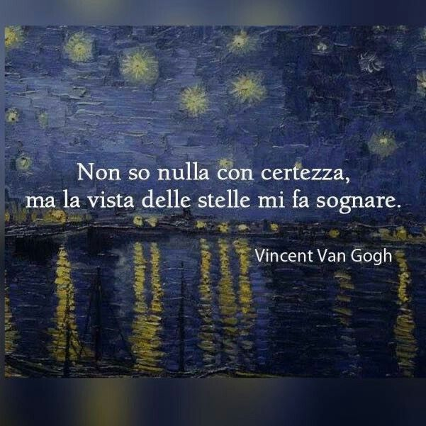Life Coaching... www.warriorsproject.it/2-video-gratis/ Non so nulla con certezza, ma la vista delle stelle mi fa sognare ~Vincent Van Gogh~