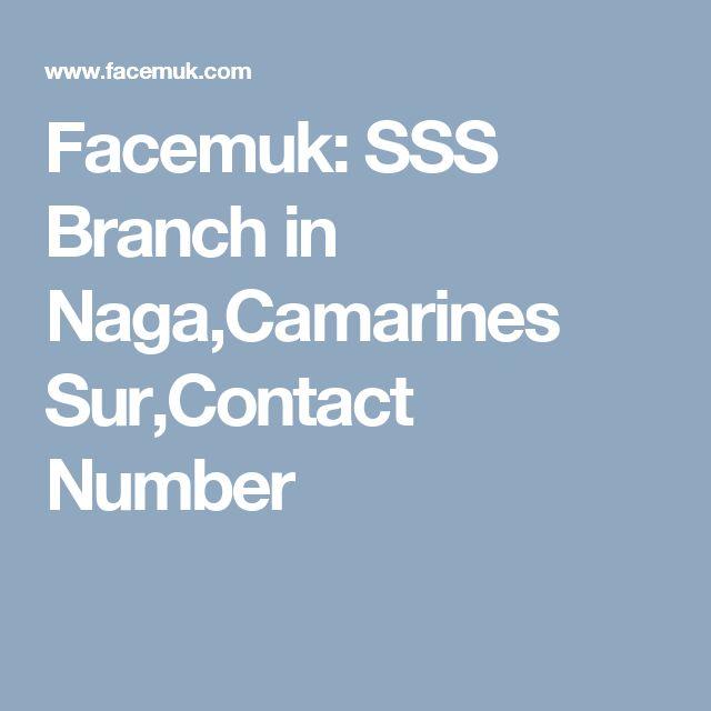 Facemuk: SSS Branch in Naga,Camarines Sur,Contact Number