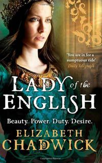 Lady of the English by Elizabeth Chadwick. I am already a fan and have read nearly all of her books. This one is based on the mother of Henry II in the mid 1100's. Matilda is a woman who should have been Queen by right but others didn't want a woman to rule. So she fights for her son to succeed to the throne. Chadwick brings the characters to life and you feel their passions and pain clearly. I would highly recommend reading this book and the rest of Elizabeth Chadwick's too. See her website