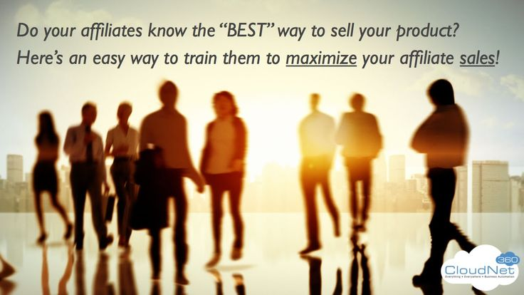 Affiliate Training For Maximum Sales