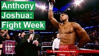 Anthony Joshua: Fight Week | Episode 1 | EXCLUSIVE