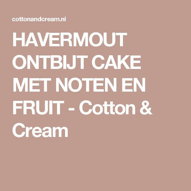 HAVERMOUT ONTBIJT CAKE MET NOTEN EN FRUIT - Cotton & Cream