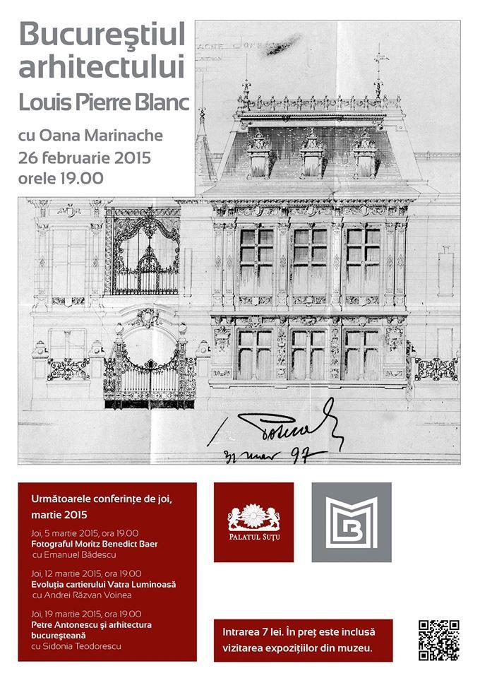 Bucureştiul arhitectului Louis Pierre Blanc cu Oana Marinache