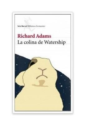 "#LIBROS ""La colina de Watership"" de Richard Adams"
