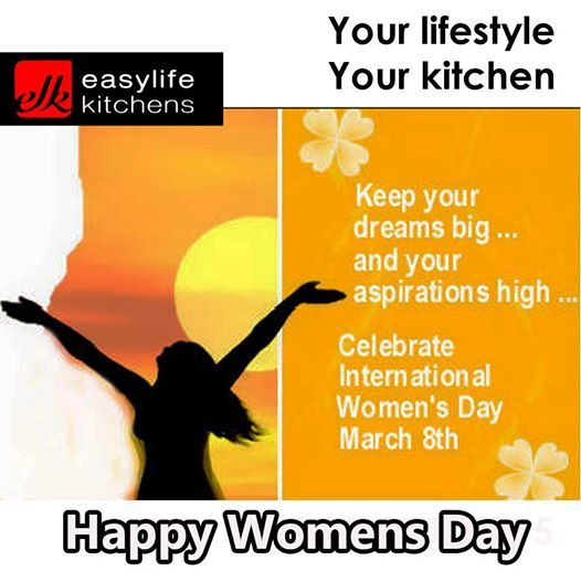 """Happy Womens day everybody. We would like to share a little inspiration for the day. """"Keep your dream big and your aspirations High."""" Easylife Kitchens George hopes you have a wonderful day. #inspiration #womensday"""