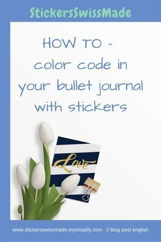 StickersSwissMade - how to color code your bullet journal with small flag stickers- blog post  on www.stickersswissmade.ch