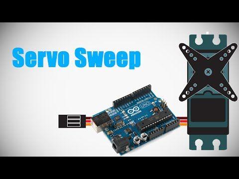 Programming Arduino - Lesson 4 - Servo Sweep - YouTube