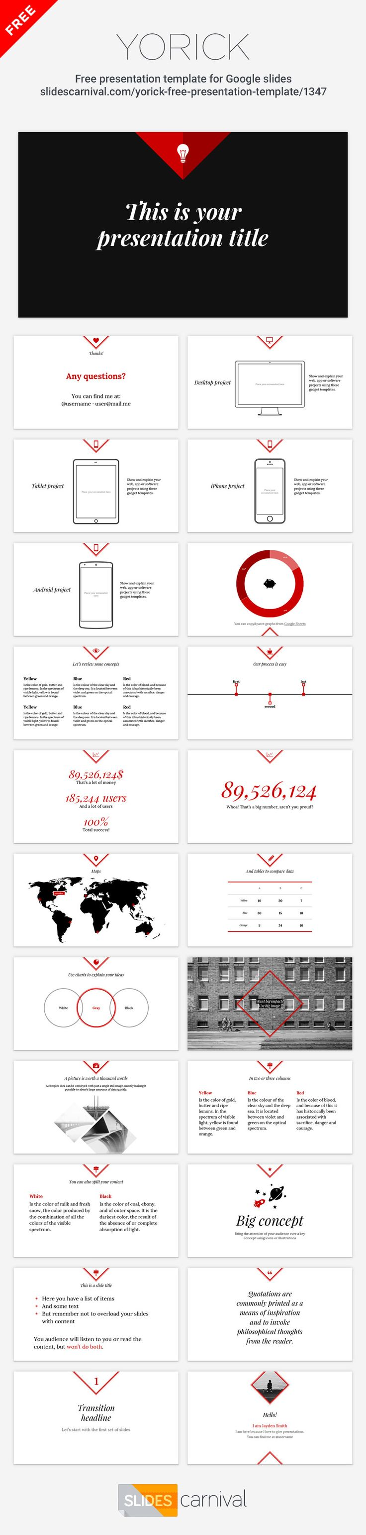 """Yorick is an elegant free presentation template that adapts easily to any brand by changing one single color. Thanks to its minimal style in white and red your message will shine, a great design if you want your audience to focus on content without """"graphic"""" distractions. It works better with fashion, literature, or humanist topics, use it to deliver a clear and professional presentation to your audience."""