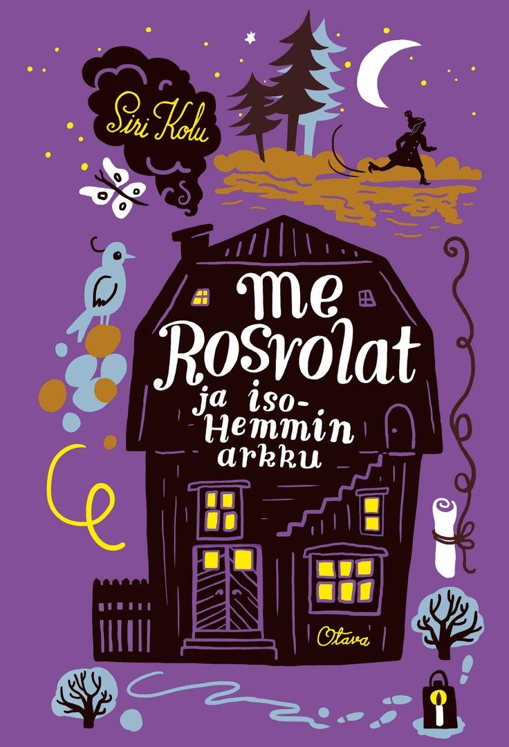 Title: Me Rosvolat ja Iso-Hemmin arkku | Author: Siri Kolu | Designer: Tuuli Juusela