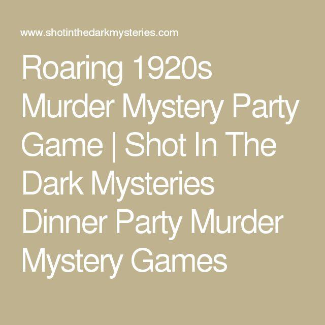 Best Murder Mystery Dinner Free: The 25+ Best Murder Mystery Games Ideas On Pinterest