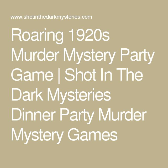 Best 25 mystery dinner party ideas on pinterest for Secret dinner party