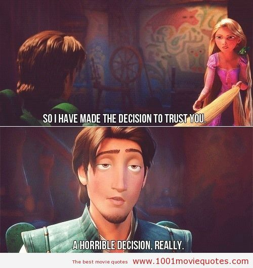 Tangled (2010) - movie quote