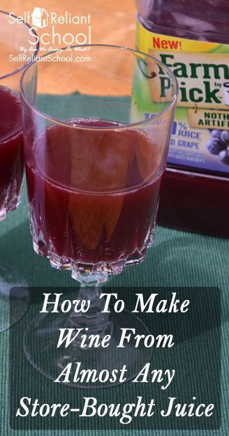 How to make wine at home from just about any type of store-bought juice, either with your own tools and ingredients or with a kit. #beselfreliant