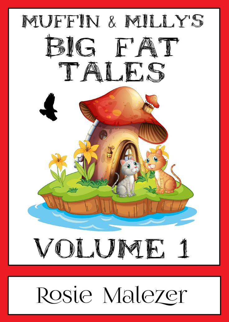 Muffin and Milly's Big Fat Tales: Volume 1